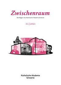 Cover Zwischenraum 1/2021